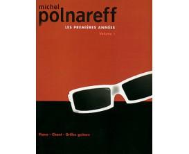 Michel Polnareff Les Premières Années Vol. 1 (Piano, chant, guitare) - Carisch