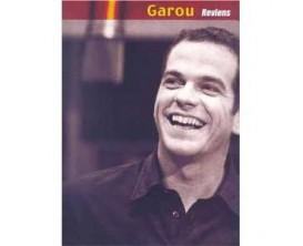 Garou Reviens (Piano, voix, guitare) - Ed. Carisch
