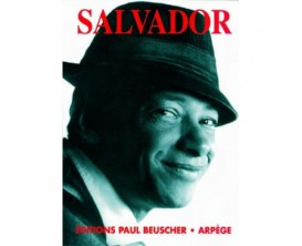 Salvador (Piano, voix, guitare) - Ed. Paul Beuscher