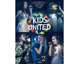Kids United Vol. 2 (Piano facile/avancé, Tablatures Guitare & Chant) - Aède Music