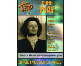 LIBRAIRIE - Top Edith Piaf, Paroles et Musique avec accompagnement Piano - (Ed. Beuscher)