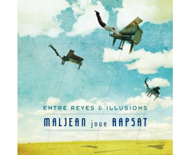 Maljean joue Rapsat Entre Rêves & Illusions (Piano Solo) - Metropolis Music Publishers