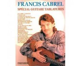 LIBRAIRIE - Francis Cabrel (Spécial guitar tablatures) - Ed. Marouani/Carisch