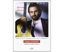 Marcel Dadi Guitar Legend (Tablatures et Grilles d'Accords) - Ed. Carisch