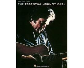 The Essential Johnny Cash (Piano, vocal, guitar) - Hal Leonard