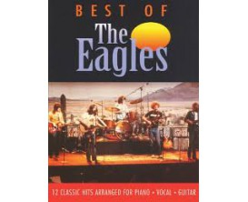 The Eagles Best Of 12 classic hits arranged for Piano, Vocal, Guitar - Faber Music