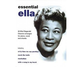 LIBRAIRIE - Essential Ella (20 Ella Fitzgerald Clas. arranged for piano, vocal and chords) - Faber Music