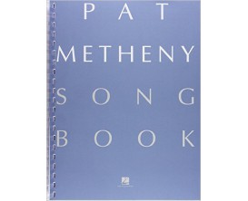 Pat Metheny Songbook The Complete Collection (Piano, Voix, Guitare) - Hal Leonard
