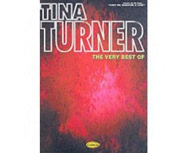 Tina Turner the Very Best Of (Piano, voix, guitar) - Carisch Edition