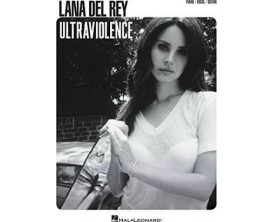 Lana Del Rey Ultraviolence (Piano Vocal Guitar ) - Hal Leonard