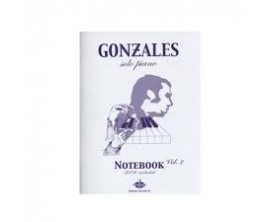 LIBRAIRIE - Gonzales solo Piano Notebook Vol. 2 avec DVD - Ed. Bourgès R.