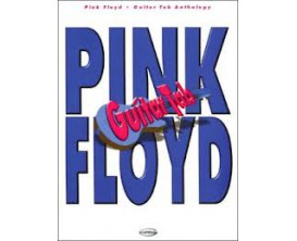 LIBRAIRIE - Pink Floyd Guitar Tab Anthology - Ed. Carisch