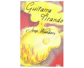 LIBRAIRIE - Guitarra Tirando de Joep Wanders (avec CD) - Ed. Broekmans & Van Poppel