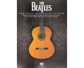 The Beatles for Easy Classical Guitar - Hal Leonard