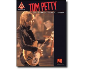 Tom Petty The Definitive Guitar Collection - Guitar Recorded Version - Hal Leonard