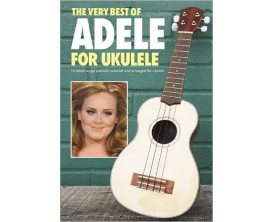 The Very Best Of Adele For Ukulele - Wise Publications