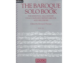LIBRAIRIE - The Baroque Solo Book for Alto Recorder (flûte) - B. Thomas (Ed. Dolce)