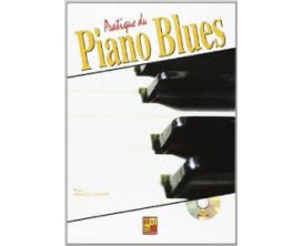LIBRAIRIE - Pratique du Piano Blues - Pierre Minvielle-Sébastia - Play Music Publishing