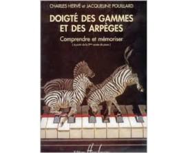 LIBRAIRIE - Doigté des Gammes et des Arpèges Comprendre et Mémoriser - C. Hervé & J. Pouillard - Ed. Lemoine