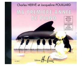 LIBRAIRIE - Ma Première Année de Piano (CD Vol. 1 & 2) - Ch. Herve, J.Pouillard - Ed. Lemoine