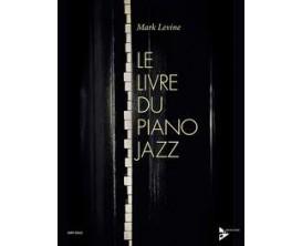 LIBRAIRIE - Le Livre du Piano Jazz - Mark Levine - Advance Music