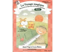 Le Voyage Magique - Découverte Progressive de l'Univers du Piano (Avec CD) Niveau 2A Explorateur - J. Vogt, L. Bates - Alphonse