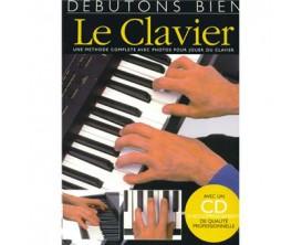 LIBRAIRIE - Débutons Bien le Clavier (Avec CD) - Editions Musicales Françaises