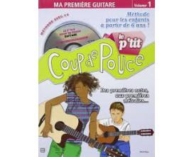 LIBRAIRIE - Le P'tit Coup de Pouce Guitare (Méth. pour les enfants à partir de 6 ans) - Denis Roux - Ed. Carisch