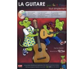 LIBRAIRIE - La Guitare pour les 6/9 ans tout simplement (CD inclus) - D. Robillot - F2M Ed.