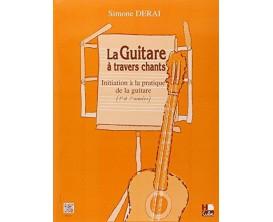 LIBRAIRIE - La Guitare à Travers Chants - Initiation à la pratique de la guitare (1ere & 2eme années) - S. Derai - Hexa Music
