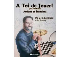 LIBRAIRIE - A toi de Jouer Actions et Emotions - Dom Famularo & Joe Bergamini - Volonté & Co