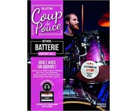 LIBRAIRIE - Coup de Pouce Débutant Batterie Vol. 2 - Denis Roux, Silvio Bello - Ed. Coup de Pouce