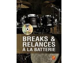 Breaks & Relances à la Batterie (Avec CD) - Eric Thiévon - Play Music Publishing