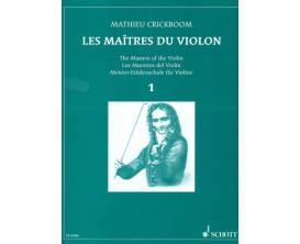 LIBRAIRIE - Les Maîtres du Violon Vol.1, M. Crickboom - (Ed. Schott)