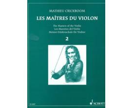 LIBRAIRIE - Les Maîtres du Violon Vol.2, M. Crickboom - (Ed. Schott)