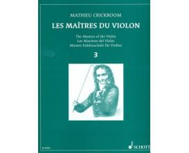 LIBRAIRIE - Les Maîtres du Violon Vol.3, M. Crickboom - (Ed. Schott)