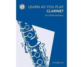 LIBRAIRIE - Learn as you Play Clarinet (Avec CD) - P. Wastall - Boosey & Hawkes