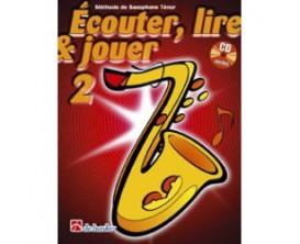 LIBRAIRIE - Méthode Sax Tenor Ecouter Lire & Jouer Vol.2 - (Ed. Dehaske)