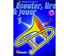 LIBRAIRIE - Méthode Trombone Ecouter Lire & Jouer Vol.1 - (Ed. Dehaske)
