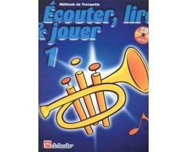 LIBRAIRIE - Méthode Trompette Ecouter Lire & Jouer Vol.1 - (Ed. Dehaske)