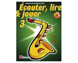 LIBRAIRIE - Méthode Sax Alto Ecouter Lire & Jouer Vol.3 - (Ed. Dehaske)