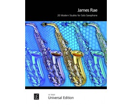 James Rae - 20 Modern Studies for Solo Saxophone - Universal Edition