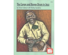 The Conga and Bongo Drum in Jazz - T. Salloum, B. Sanabria - Mel Bay