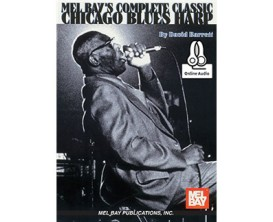 Mel Bay's Complete Classic Chicago Blues Harp - D. Barrett - Mel Bay