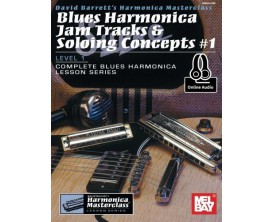 Blues Harmonica Jam Tracks & Soloing Concepts 1 Level 1 - David Barrett - Mel Bay