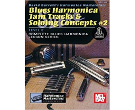 Blues Harmonica Jam Tracks & Soloing Concepts 2 Level 2 - David Barrett - Mel Bay