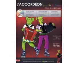 LIBRAIRIE - L'Accordéon pour les 6/9 ans... Tout Simplement (Avec CD) - E. Sauvain et L. Beier - F2M Editions
