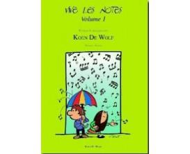 LIBRAIRIE - Vive Les Notes Vol.1 - Koen De Wolf