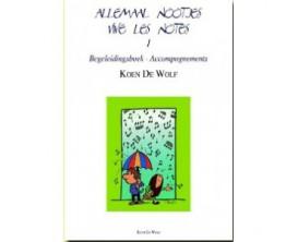 LIBRAIRIE - Vive Les Notes Vol.1 - ACCOMPAGNEMENTS (Avec CD) - Koen de Wolf -