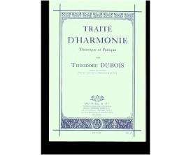 Traîté d'Harmonie Théorique et Pratique - Théodore Dubois - Ed. A. Leduc
